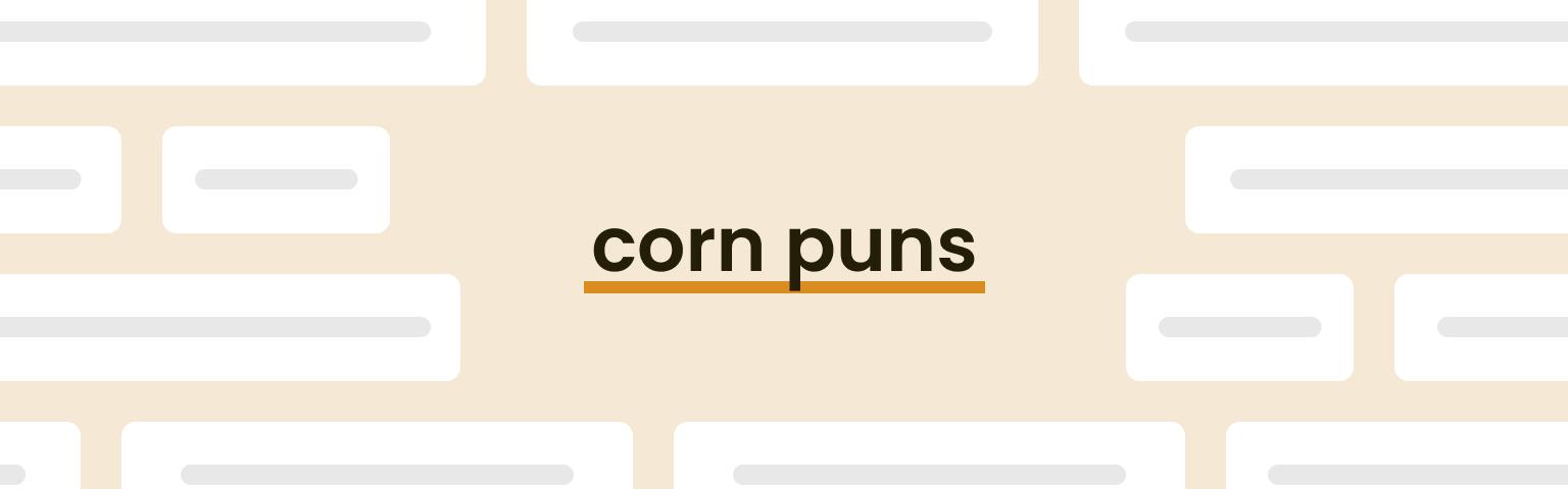 corn puns