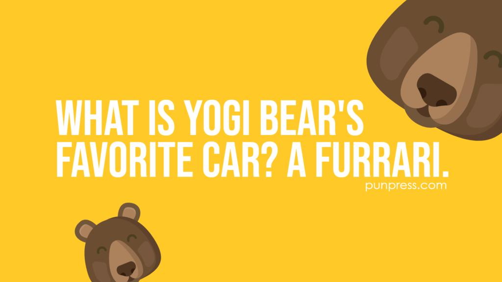 what is yogi bear's favorite car? a furrari - bear puns
