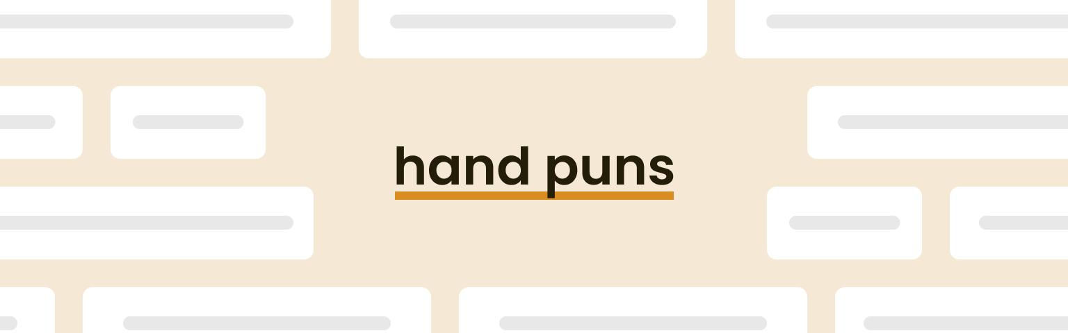 hand puns