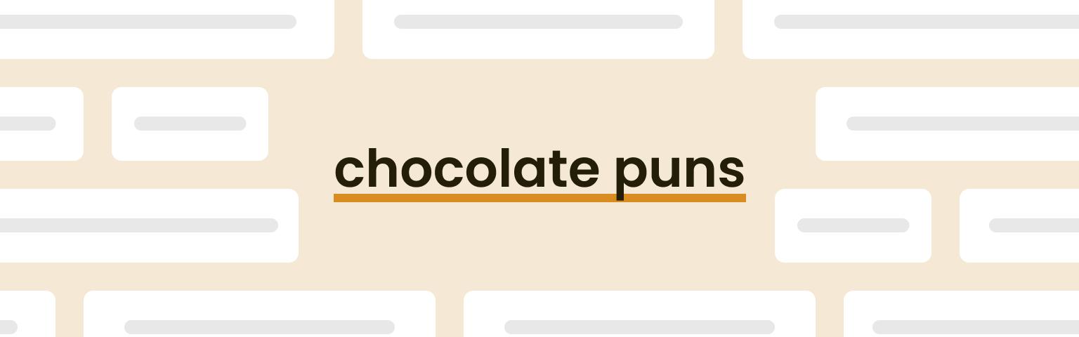 chocolate puns