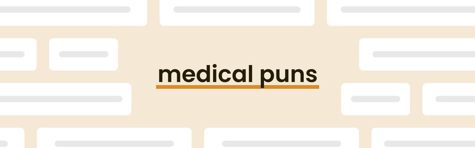 medical puns