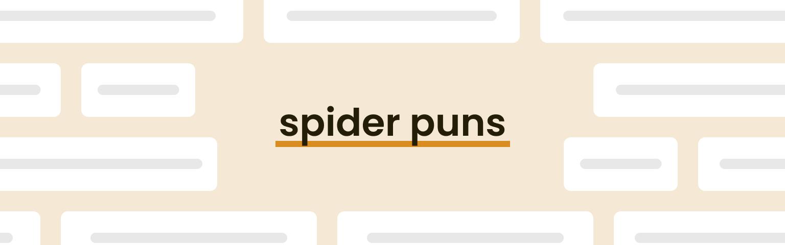 spider puns