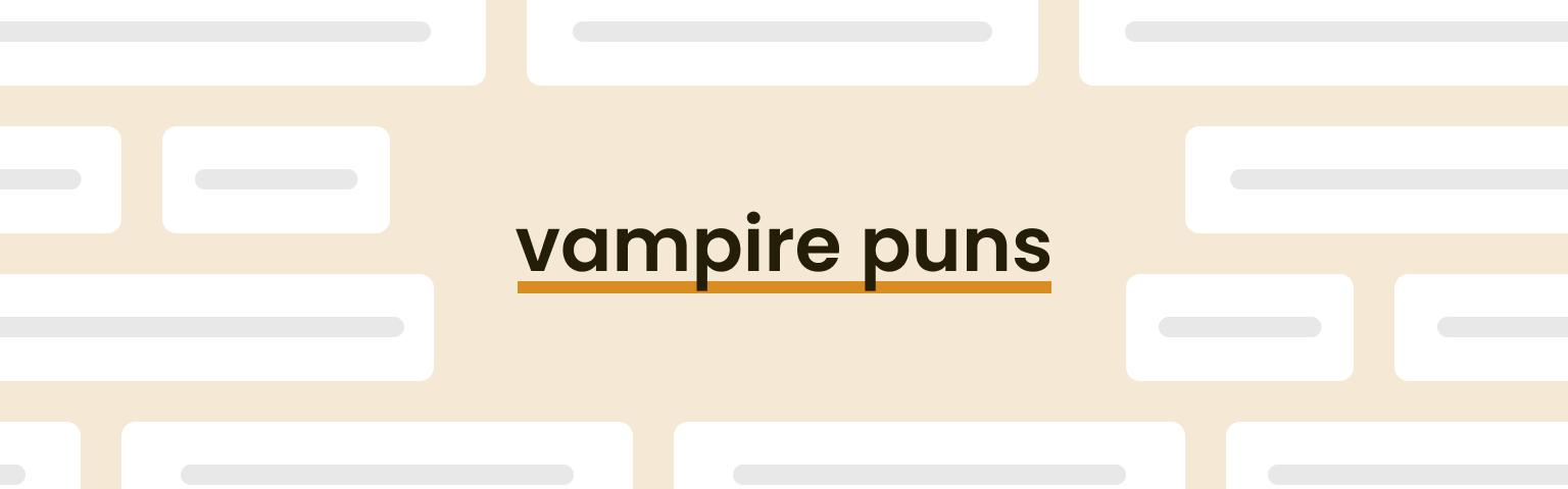vampire puns
