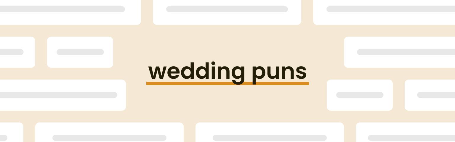 wedding puns
