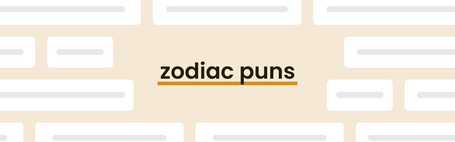 zodiac puns
