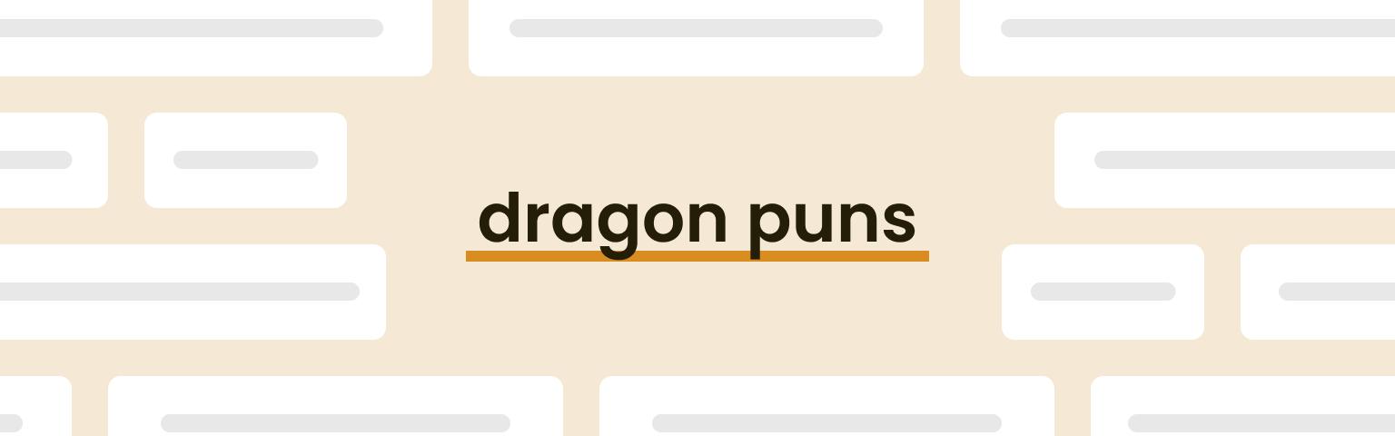 dragon puns
