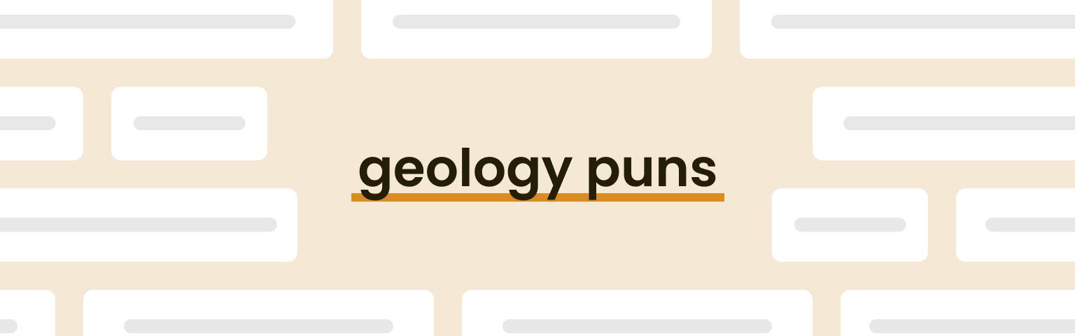 geology puns