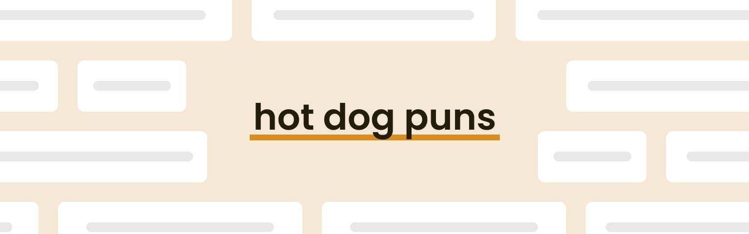 hot dog puns