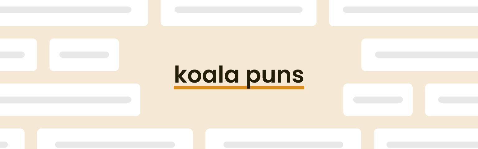 koala puns