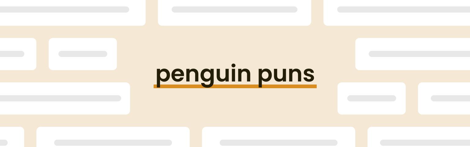 penguin puns
