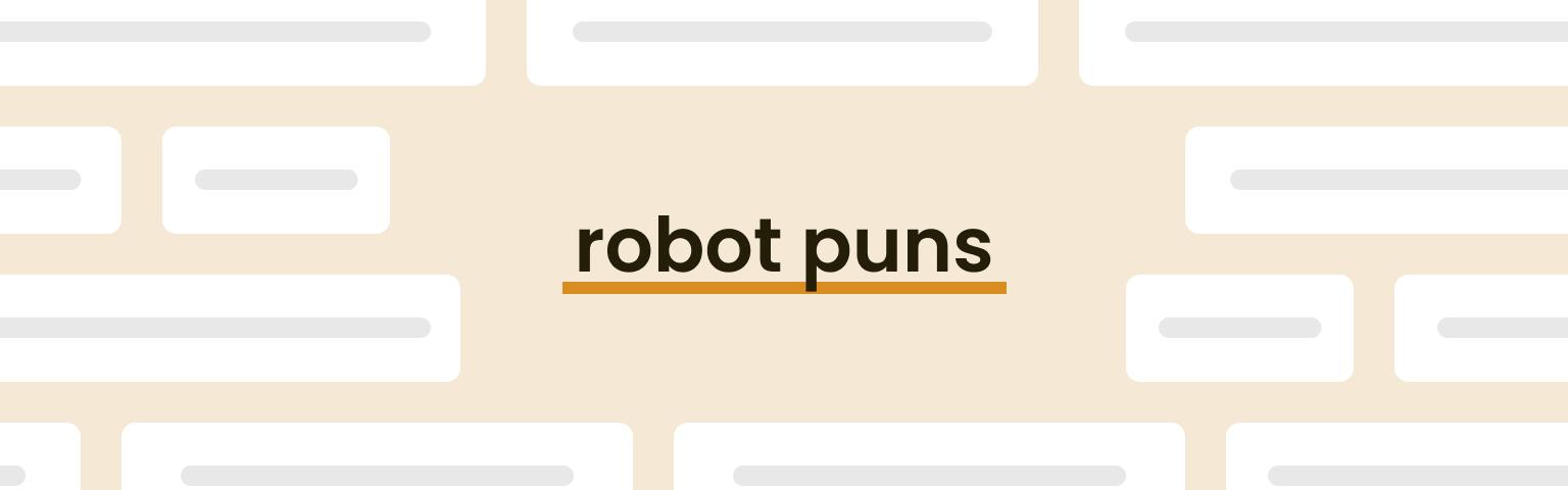 robot puns