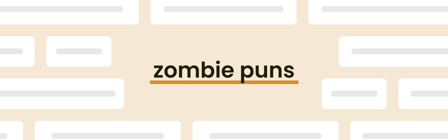 zombie puns