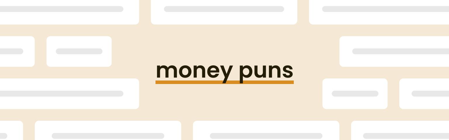 money puns